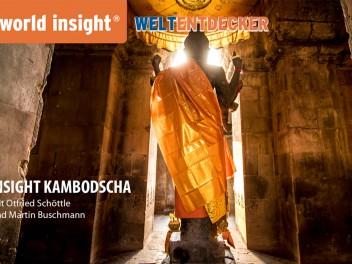 Weltentdecker: Insight Kambodscha